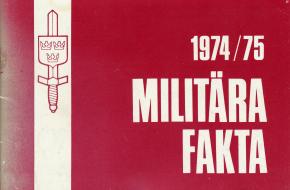 Militära fakta 1974/75
